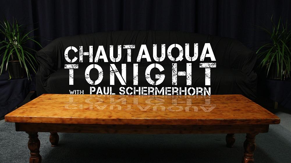 First Episode of Chautauqua Tonight Released!